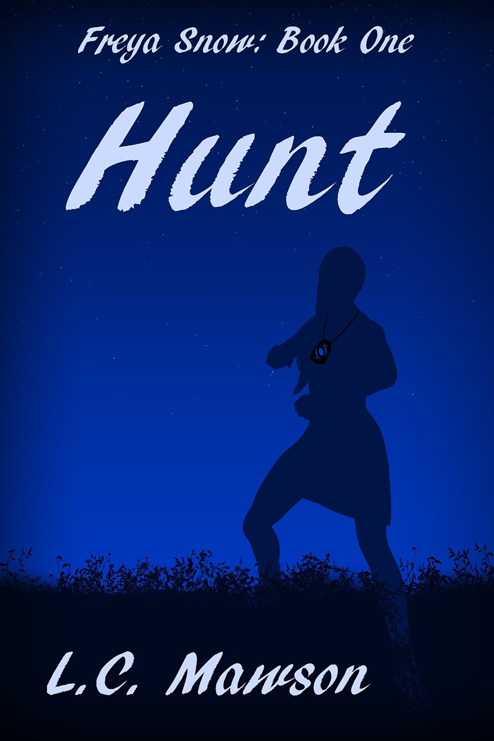 Hunt (Freya Snow: Book One) by L.C. Mawson: AReview