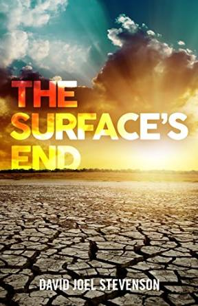 The Surface's End, by David Joel Stevenson: AReview