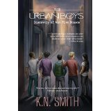 The Urban Boys, by K.N Smith: A Review