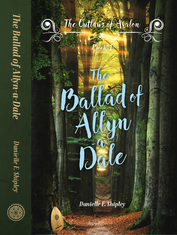 The Ballad of Allyn-a-Dale, by Danielle E. Shipley:  A Release DayReview