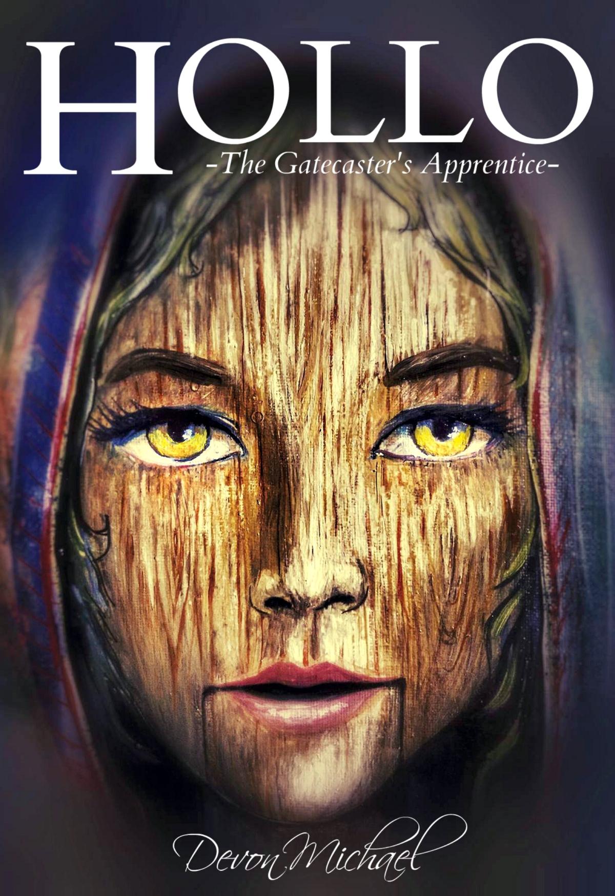 Hollo: The Gatecaster's Apprentice, by Devon Michael: AReview