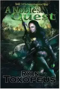 A Noble's Quest, by Ryan Toxopeus: A Review