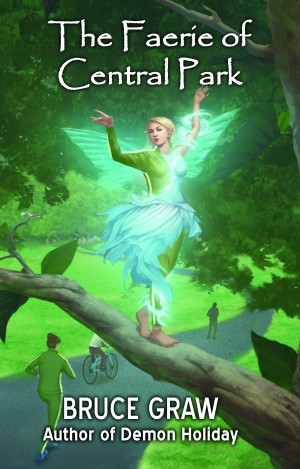 The Faerie of Central Park, by Bruce Graw: A Review