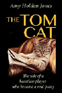 The Tom Cat, by Amy Holden Jones: A Review