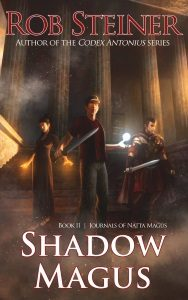 Shadow Magus, by Rob Steiner: A Review