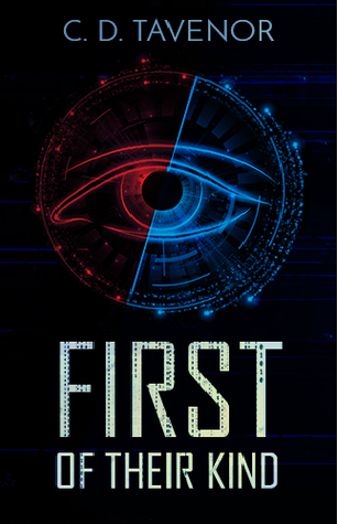 First of Their Kind, by C.D. Tavenor: A Review
