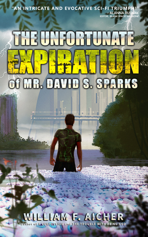 The Unfortunate Expiration of Mr David S. Sparks, by William F. Aicher: A Review