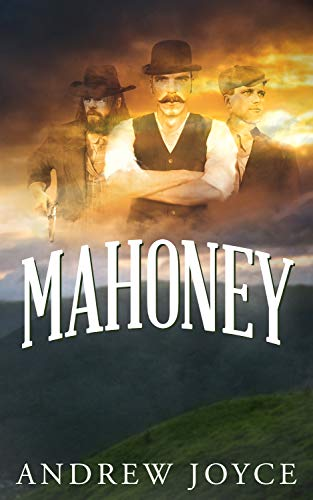 Mahoney: A Guest Post from AndrewJoyce