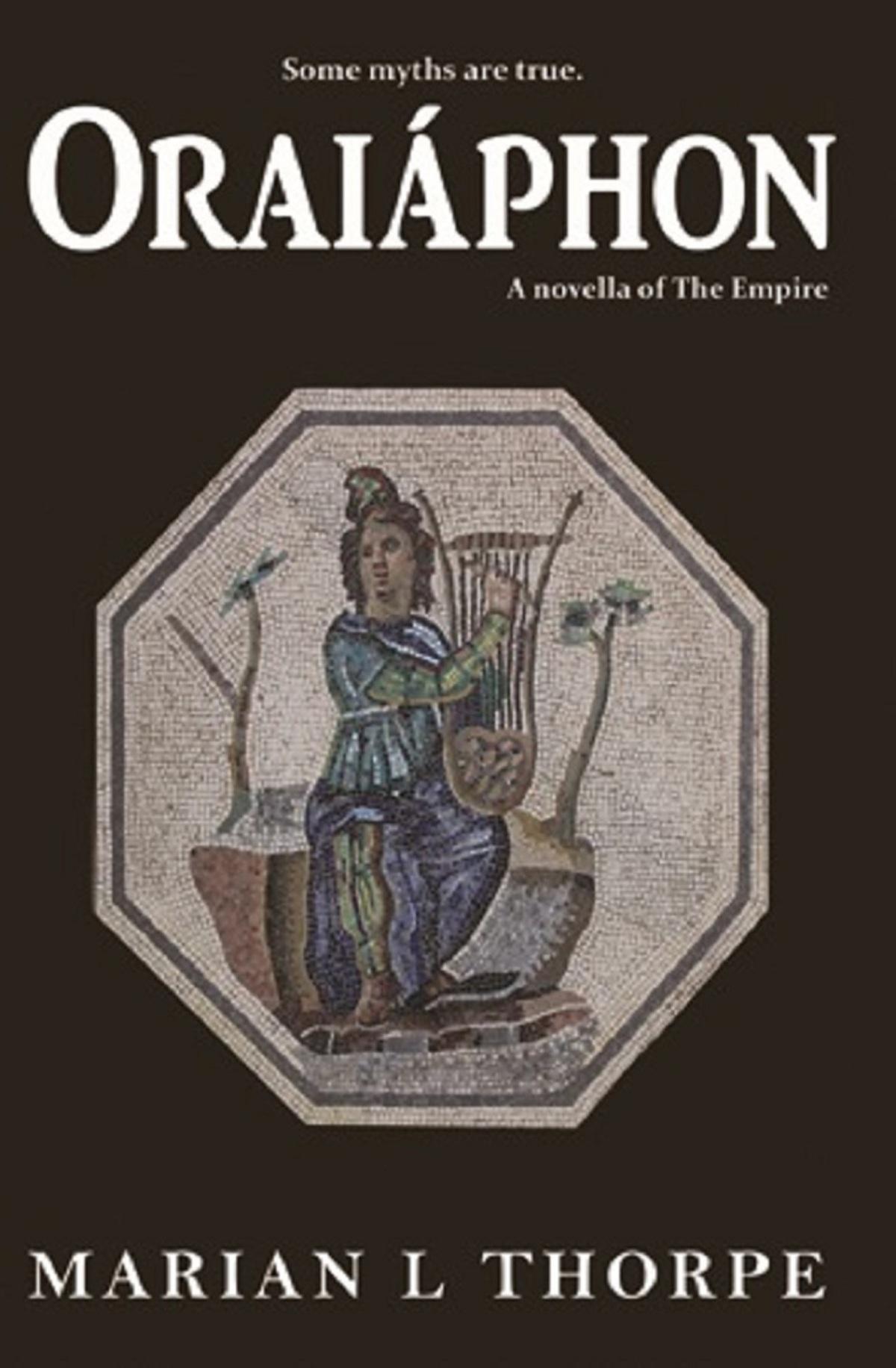 Oraiáphon – Marian L Thorpe